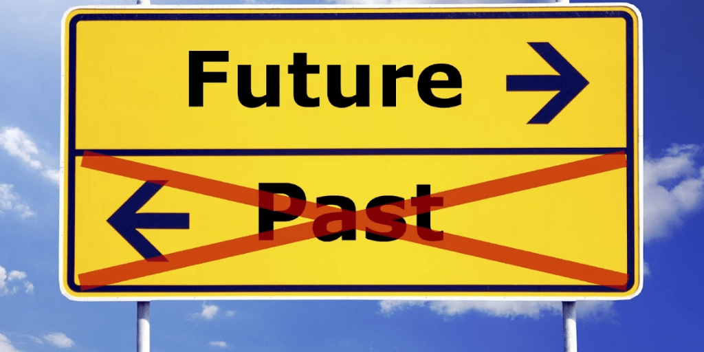 Your Future Should Be Bigger Than Your Past