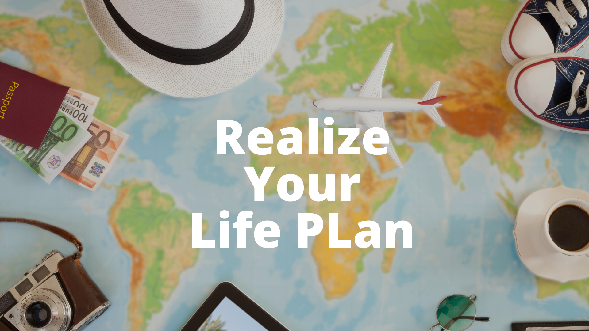 Financial Planning is About Making Your Life Plan a Reality