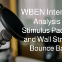 WBEN Interview: Analysis of Stimulus Package and Wall Street's Bounce Back